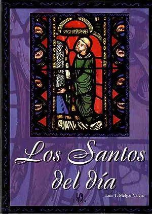 Los santos del día .: Melgar Valero, Luis