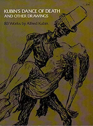 Kubin's Dance of Death and Other Drawings: Kubin, Alfred