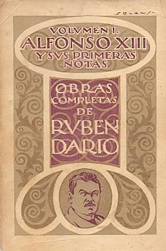 Alfonso XIII y sus Primeras Notas .: Darío, Rubén