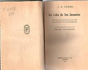 La vida de los insectos. Trozos escogidos: Fabre, J. H.