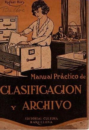Manual práctico de clasificación y archivo .: Bory, Rafael