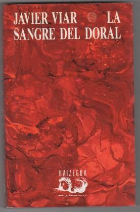 La sangre del doral .: Viar, Javier