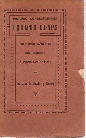 Liquidando Cuentas: Cuestiones Candentes que Interesan a: Olazabal y Ramery,