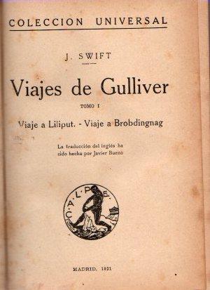 Viajes de Gulliver. Tomo I. Viaje a: Swift, J.