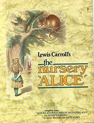 The nursery Alice .: Carroll, Lewis