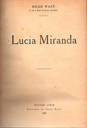 Lucia Miranda .: Wast, Hugo