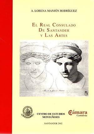 El Real Consulado de Santander y las: Manjón Rodríguez, A.