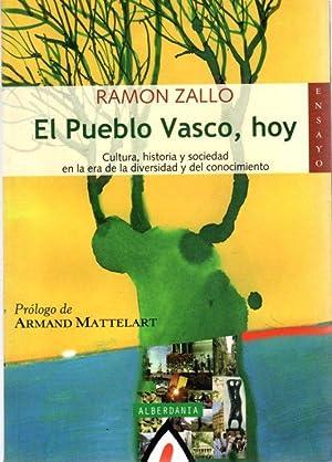 El pueblo vasco hoy. Cultura, historia y: Zallo, Ramón