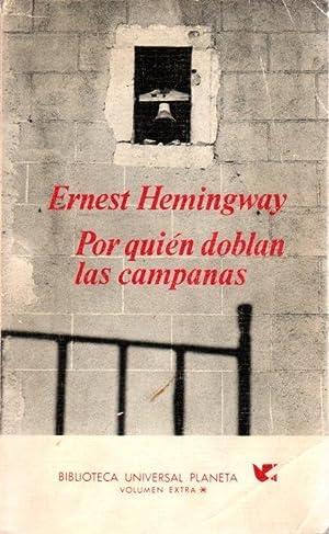 Por quién doblan las campanas .: Hemingway, Ernest