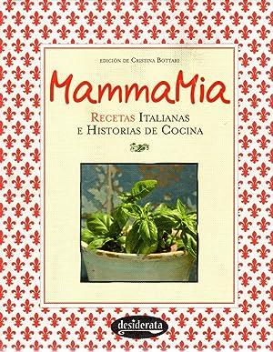 Mamma mia. recetas italianas e historia de: Valverde Élices, Ana