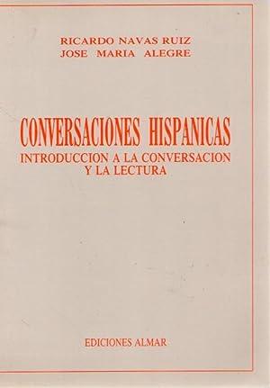 Conversaciones hispánicas. Introducción a la conversación y: Navas Ruiz, Ricardo/Alegre,