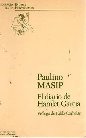 El diario de Hamlet García .: Masip, Paulino