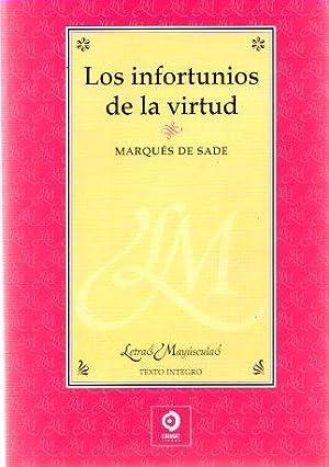 Los infortunios de la virtud .: Marqués de Sade
