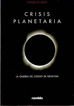 Crisis planetaria: el fin del estado de: Diego, Enrique de