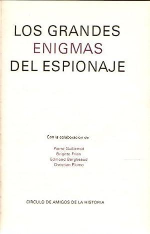 Grandes enigmas del espionaje. Volumen III .