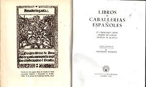 Libros de caballerías españoles. El caballero cifar/Amadis: Buendía, Felicidad