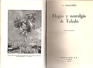 Elogio y nostalgia de Toledo .: Marañón, G.