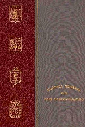 Crónica del País Vasco-Navarro (Alava, Guipúzcoa, Vizcaya: Bisso, José