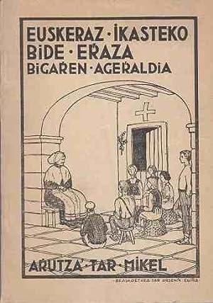 Euskeraz ikasteko bide eraza (Bigarren Ageraldía).: Arutza'tar, Mikel