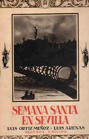 Semana Santa en Sevilla .: Luis Ortiz Muñoz / Luis Arenas