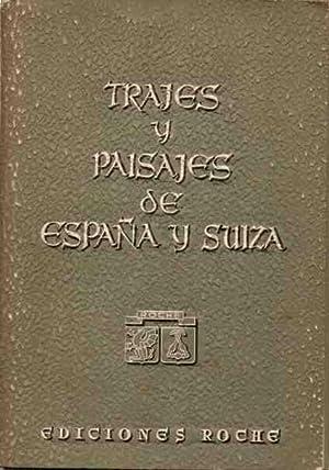 Trajes y Paisajes de España y Suiza .