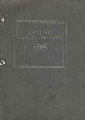 Catálogo general de física PHYWE Aparatos para la enseñanza de física ...