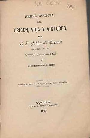Breve Noticia del origen, vida y virtudes