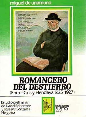 Romancero del destierro (Entre Paris y Hendaya 1925-1927).: Unamuno, Miguel de