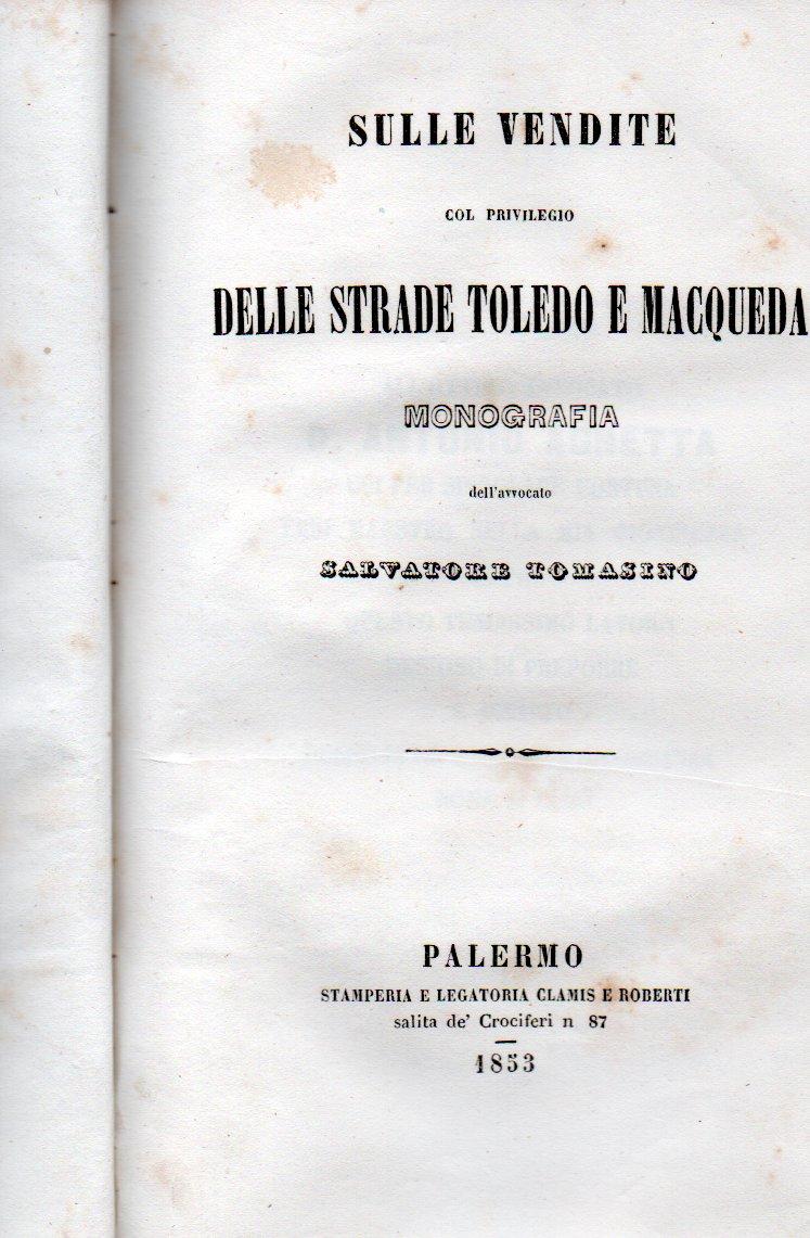 sulle vendite col privilegio delle strade toledo e macqueda tomasino salvatore Monografia dell'avvocato Salvatore Tomasino
