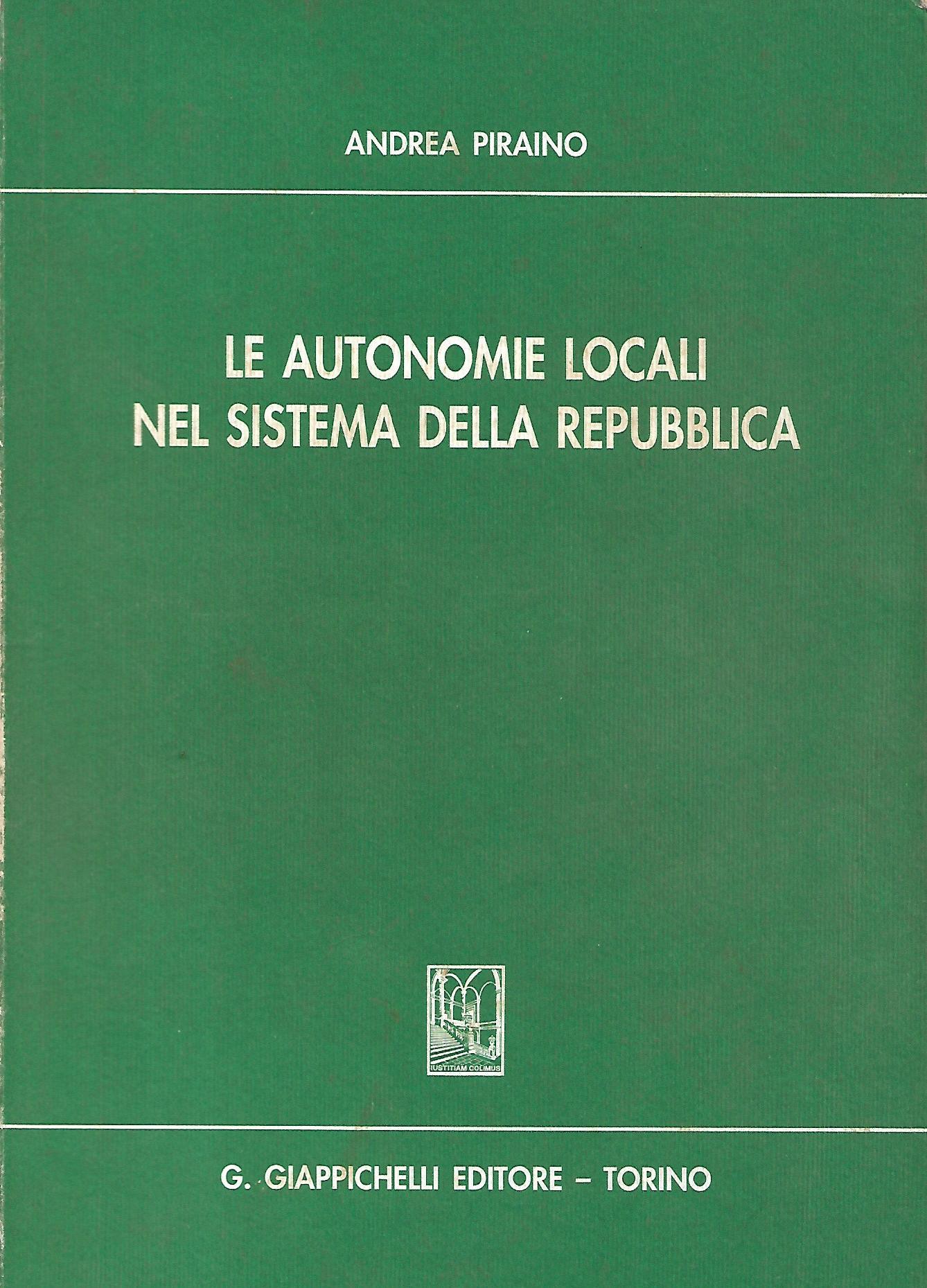 le autonomie locali nel sistema della repubblica - piraino andrea