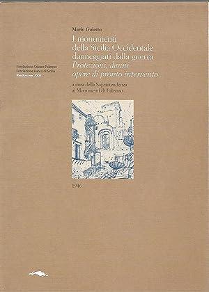 i monumenti della Sicilia occidentale danneggiati dalla guerra - Protezioni, danni opere di pronto ...