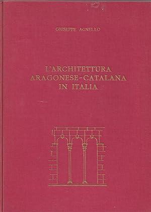 l' architettura aragonese catalana in italia: agnello giuseppe