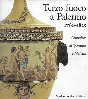 terzo fuoco a Palermo 1760-1825. ceramiche di: arbace luciana daidone