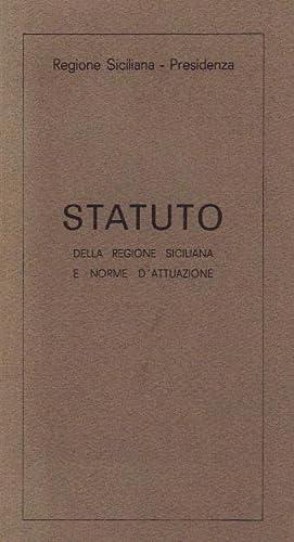 statuto della regione siciliana e norme d': a cura di