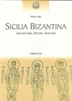 sicilia bizantina architettura, pittura,scultura: orsi paolo