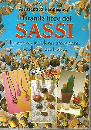 il grande libro dei sassi: pennasilico alessandro