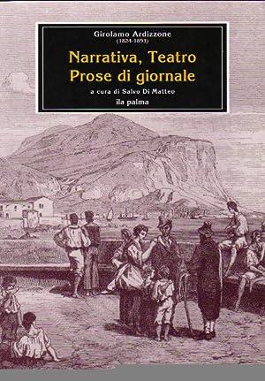 Narrativa teatro prose di giornale: Ardizzone Girolamo