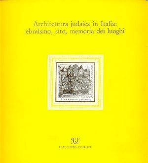 Architettura judaica in Italia: ebraismo, sito, memoria: La Franca Cerasi