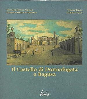 il castello di donnafugata a ragusa: Anselmi G. Arezzo