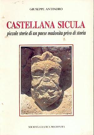 Castellana Sicula - PICCOLE STORIE DI UN PAESE MADONITA PRIVO DI STORIA: Antinoro Giuseppe