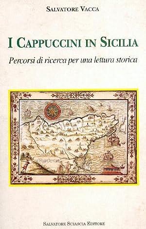 I CAPPUCCINI IN SICILIA PERCORSI DI RICERCA: VACCA SALVATORE