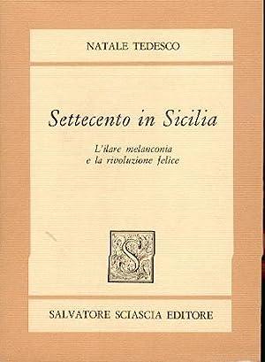 SETTECENTO IN SICILIA L'ILARE MELANCONIA E LA: TEDESCO NATALE