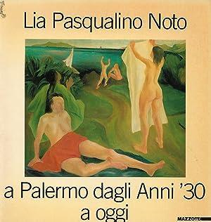 lia pasqualino noto a palermo dagli anni: a cura di