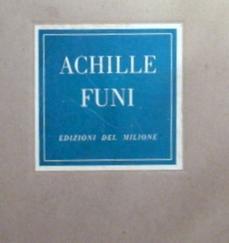 12 opere di Achille Funi: a cura di Piero Torriano