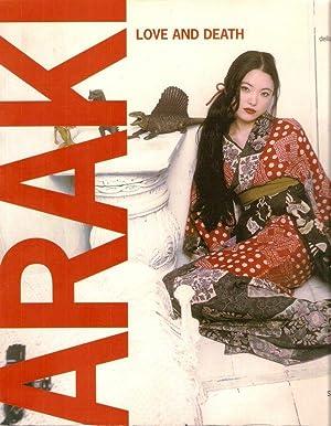 ARAKI Love and Death: Francesca Bernasconi, Fuyumi Namioka