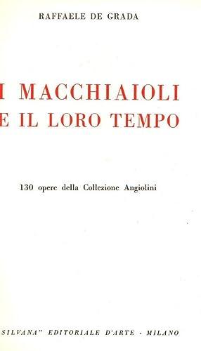 I Macchiaioli e il loro tempo 130: Raffaele De Grada