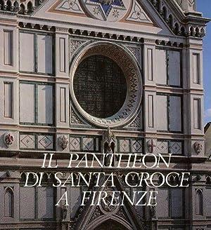 Il Pantheon di Santa Croce a Firenze: a cura di