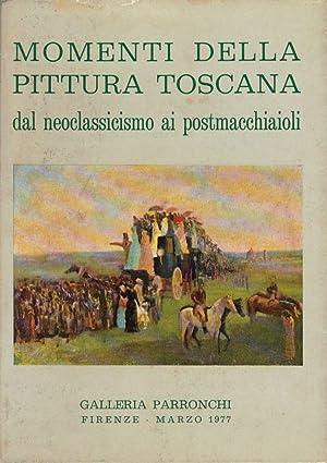 Momenti della pittura toscana dal Neoclassicismo ai: Antonio Parronchi