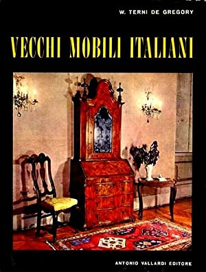 Vecchi mobili italiani di w terni de gregory abebooks for Mobili italiani
