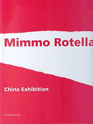 Mimmo Rotella China Exhibition: a cura di